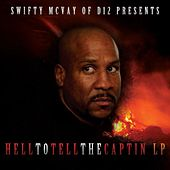 Helltotellthecaptin Lp von Swifty McVay