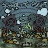 Deep Cuts by School of Fish