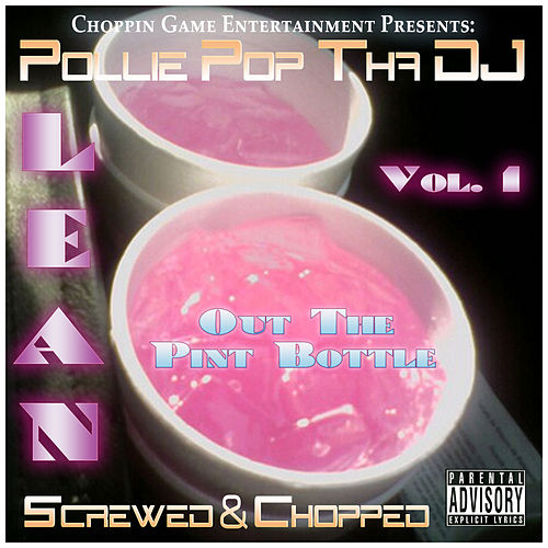 Lean Out the Pint Bottle, Vol. 1 by Pollie Pop