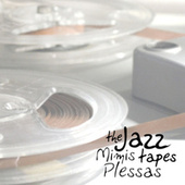 The Jazz Tapes von Mimis Plessas (Μίμης Πλέσσας)