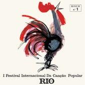 I Festival Internacional da Canção Popular, Vol. 1 de Various Artists