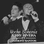 Noche Bohemia by Jerry Rivera