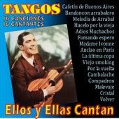 Ellos y Ellas Cantan Tangos by Various Artists