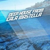 Deep House from Cala Mastella de Various Artists