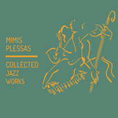 Collected Jazz Works von Mimis Plessas (Μίμης Πλέσσας)