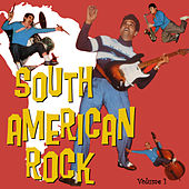 South American Rock Vol. 1 de Various Artists