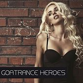 Goatrance Heroes von Various Artists