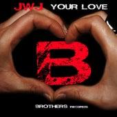 Your Love di Jwj