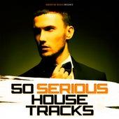 50 Serious House Tracks de Various Artists
