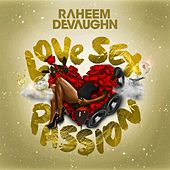 Love Sex Passion von Raheem DeVaughn