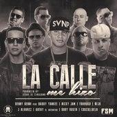 La Calle Me Hizo (feat. Daddy Yankee, Nicky Jam, Farruko, Ñejo, J Alvarez, Gotay, Baby Rasta & Cosculluela) von Benny Benni