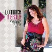 Bohémienne De Coeur de Dominica Merola
