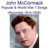 Popular, Sentimental & World War I Songs (Encore 1) [Recorded 1914 - 1928] by John McCormack