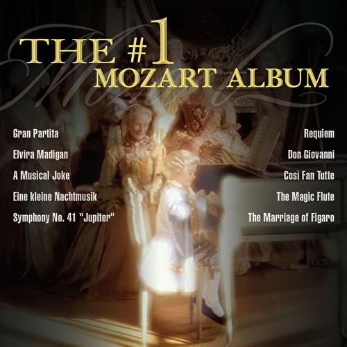 The # 1 Mozart Album by Various Artists