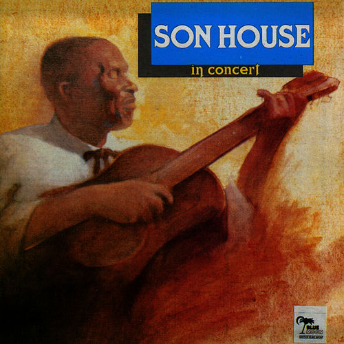 In Concert by Son House