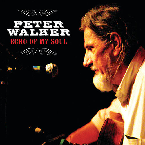 Echo of My Soul by Peter Walker