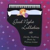 Good Night Lullabies by Patrice Cosier