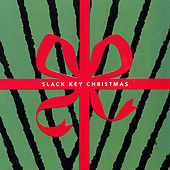 Slack Key Christmas by Various Artists