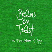 The Grand Scheme of Things by Beans On Toast