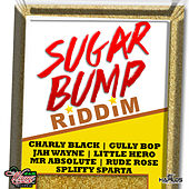 Sugar Bump Riddim de Various Artists