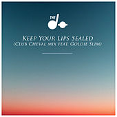 Keep Your Lips Sealed (Club Cheval Remix) [feat. Goldie Slim] by The Dø