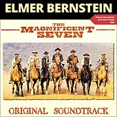 The Magnificent Seven (Original Soundtrack Plus Bonus Tracks 1960) von Elmer Bernstein