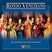 Rondo Veneziano - Ein romantisches Konzert by Various Artists