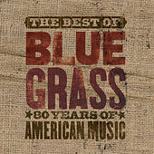 The Best Of Can't You Hear Me Callin' - Bluegrass: 80 Years Of American Music de Various Artists