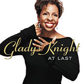 At Last by Gladys Knight