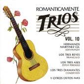 Románticamente Tríos, Vol. 10 de Various Artists