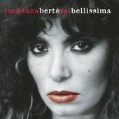 Sei Bellissima di Loredana Bertè