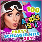 100 Après Ski Party Schlager Hits 2015 (Original Hits für die Apres Ski Fete) de Various Artists