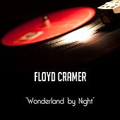 Wonderland by Night by Floyd Cramer