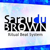 Sarau Du Brown (Ritual Beat System) von Carlinhos Brown