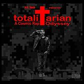 totaliTarian: A Cosmic Rap Odyssey by Sumo