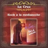 Rock a la Medianoche de Cruz