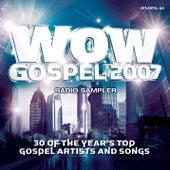 WOW Gospel 2007 Sampler by Various Artists