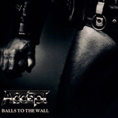 Balls To The Walls by Accept