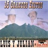 15 Grandes Exitos de Luis Y Julian