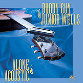 Alone & Acoustic by Buddy Guy