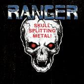 Skull Splitting Metal! by Ranger