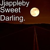Sweet Darling. by JJ Appleby