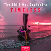 Timeless by The Chill-Out Orchestra