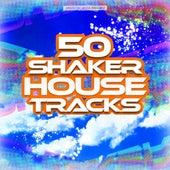 50 Shaker House Tracks de Various Artists