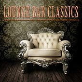 Lounge Bar Classics by Various Artists