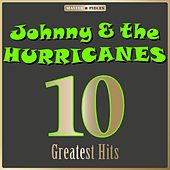 Masterpieces Presents Johnny & The Hurricanes: 10 Greatest Hits de Johnny & The Hurricanes