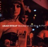 Monday at the Hug & Pint von Arab Strap