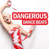 Dangerous Dance Beats von Various Artists