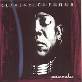 Peacemaker by Clarence Clemons