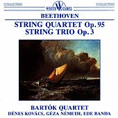 Beethoven: String Quartet Op. 95 and String Trio Op. 3 by Various Artists